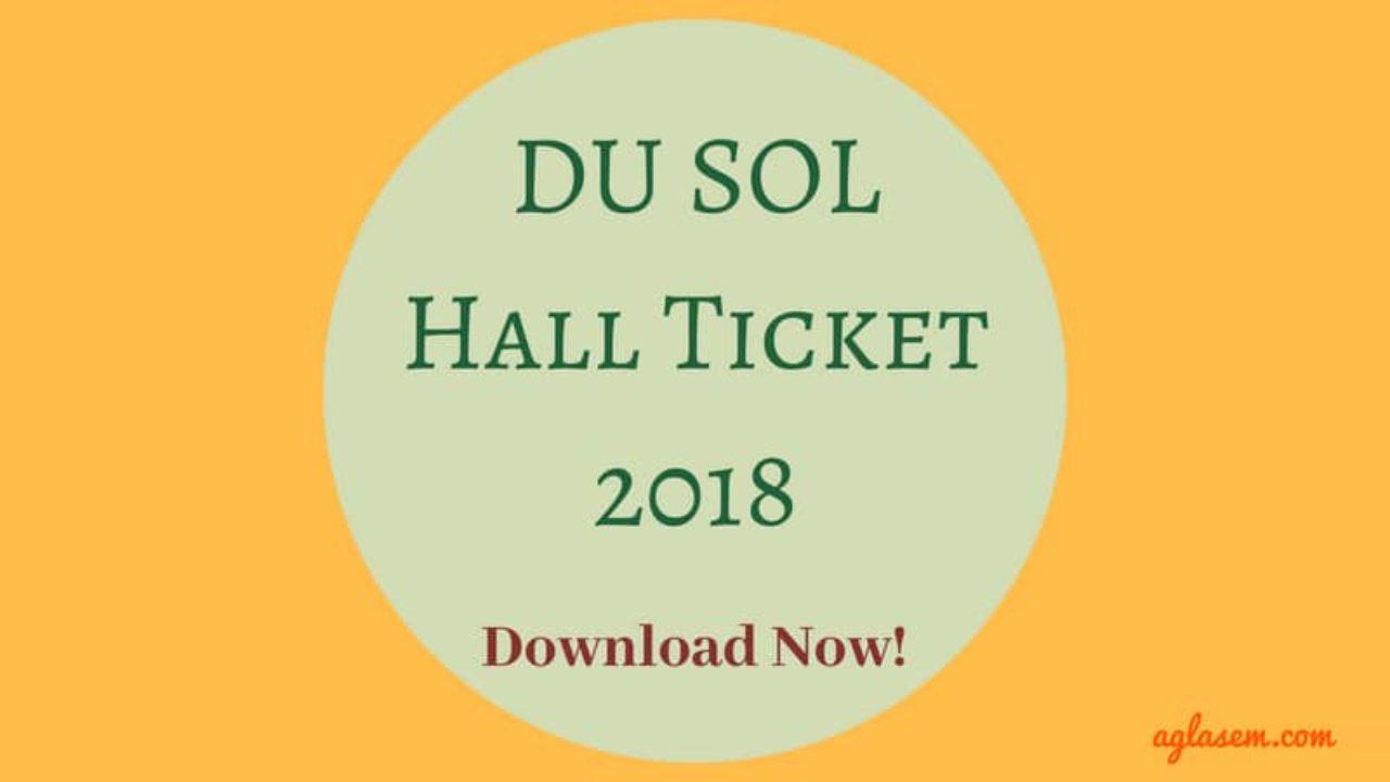 0b0f004c09266 DU SOL Hall Ticket 2018 – Download Admit Card   AglaSem