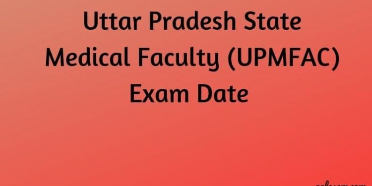 UPSMFAC-Exam-Date-Aglasem