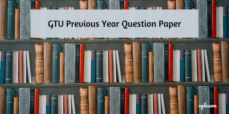 GTU Previous Year Question Paper